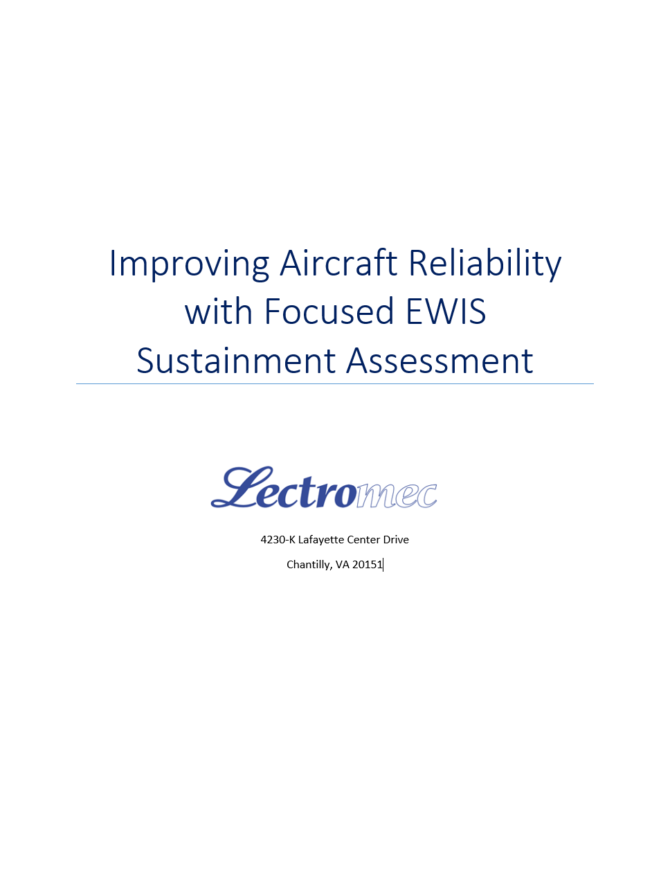 Even in the best conditions, it is not possible to determine the condition of a wire system solely based on visual inspection.  Lectromec can help you identify the true condition of your EWIS to support your service life extension program.